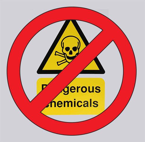No dangerous chemicals